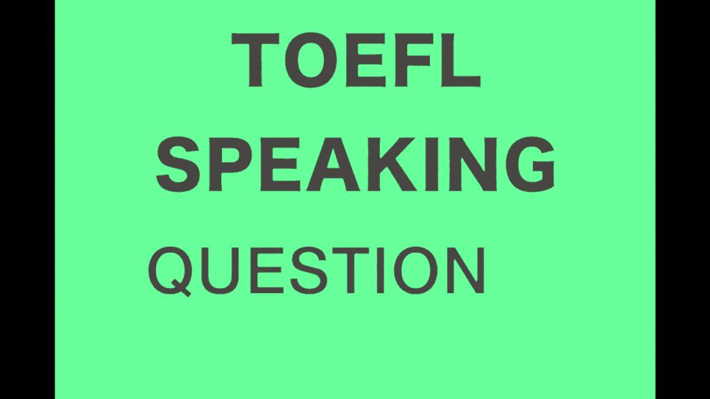 Introduction to TOEFL Speaking Topics