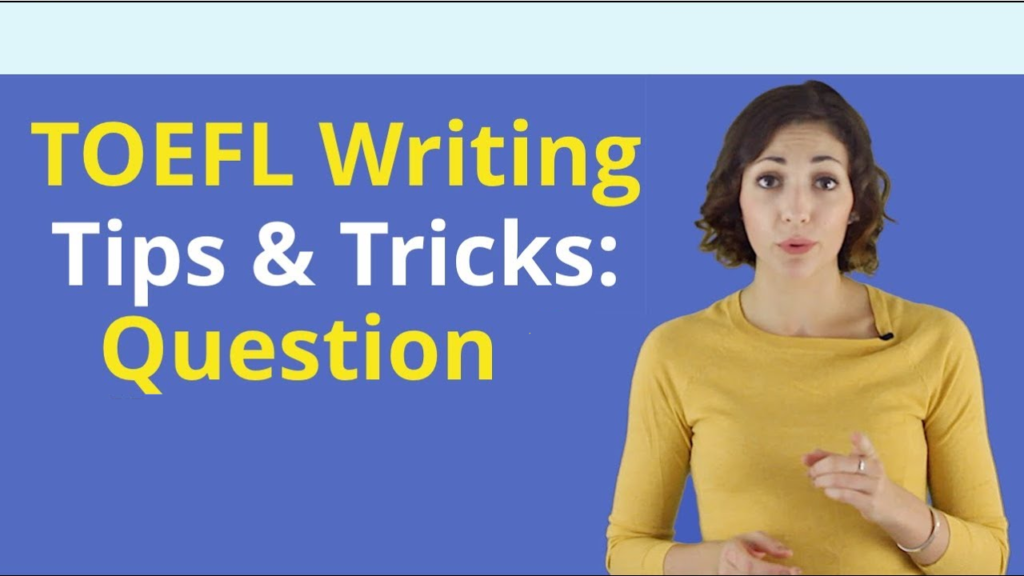 About the TOEFL Writing Section
